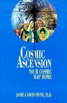 Cosmic Ascension: Your Cosmic Map Home als Taschenbuch