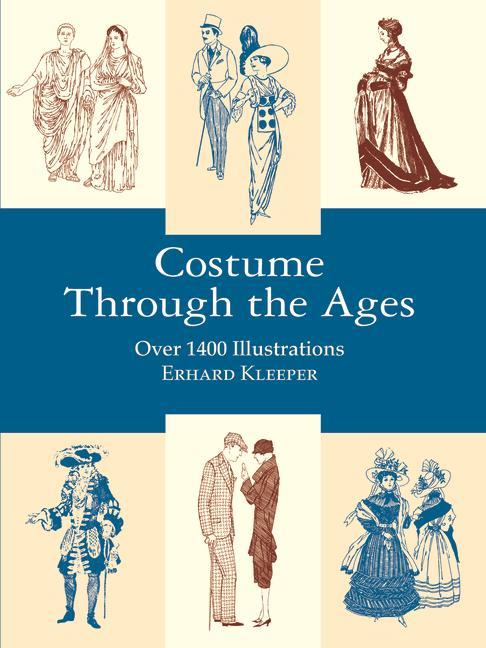Costume Through the Ages: Over 1400 Illustrations als Taschenbuch