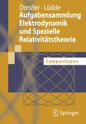 Aufgabensammlung Elektrodynamik und Spezielle Relativitätstheorie, 1 CD-ROM