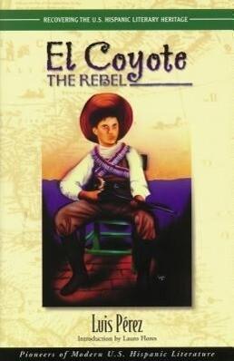 El Coyote, the Rebel als Taschenbuch
