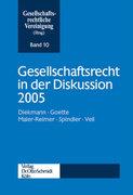 Gesellschaftsrecht in der Diskussion 2005