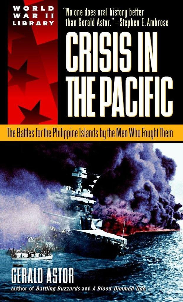 Crisis in the Pacific: The Battles for the Philippine Islands by the Men Who Fought Them als Taschenbuch