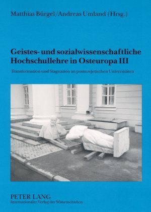Geistes- und sozialwissenschaftliche Hochschullehre in Osteuropa III als Buch