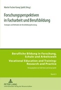 Forschungsperspektiven in Facharbeit und Berufsbildung