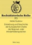 Entstehung und Geschichte der Europäischen Charta der Regional- oder Minderheitensprachen
