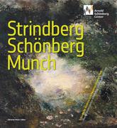 Strindberg, Schönberg, Munch