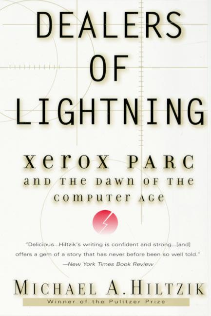 Dealers of Lightning: Xerox Parc and the Dawn of the Computer Age als Taschenbuch