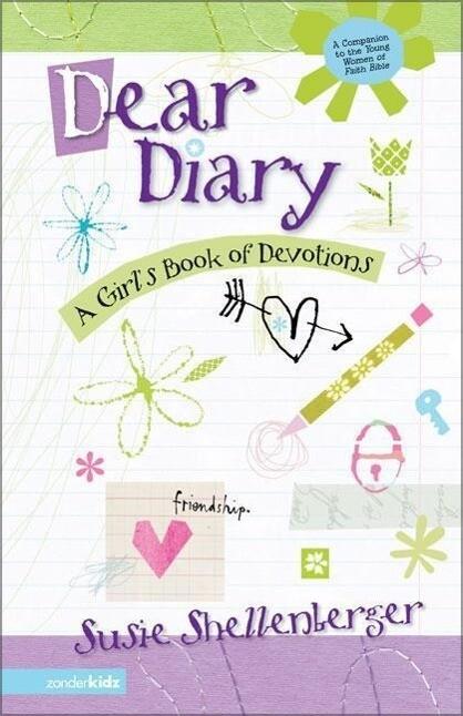 Dear Diary: A Girl's Book of Devotions als Taschenbuch