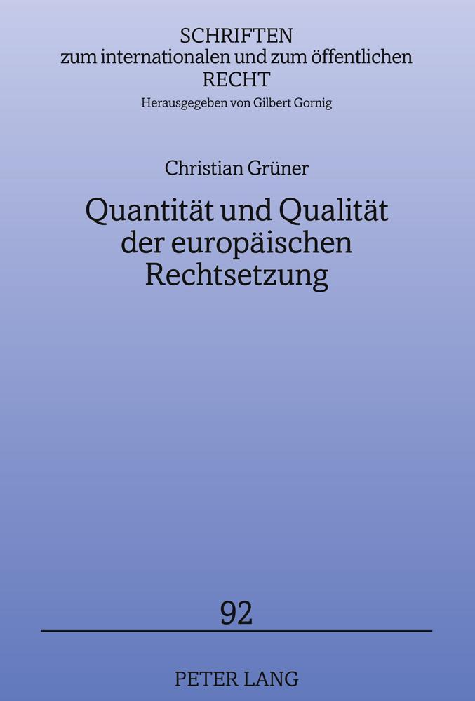 Quantität und Qualität der europäischen Rechtsetzung als Buch (gebunden)