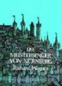 Die Meistersinger Von Nürnberg in Full Score als Taschenbuch