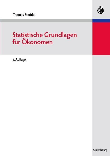 Statistische Grundlagen für Ökonomen als eBook pdf