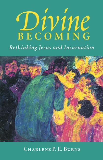 Divine Becoming: Rethinking Jesus and Incarnation als Taschenbuch