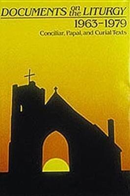 Documents on the Liturgy: 1963-1979: Conciliar, Paul, Curial Texts als Buch (gebunden)