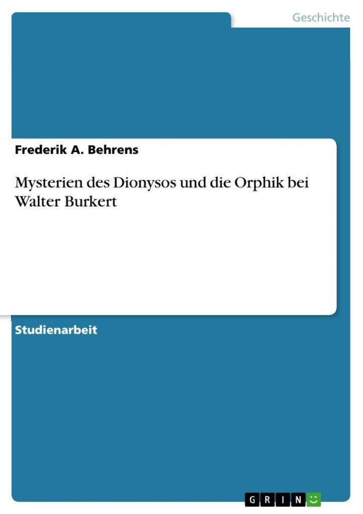 Mysterien des Dionysos und die Orphik bei Walter Burkert als eBook epub