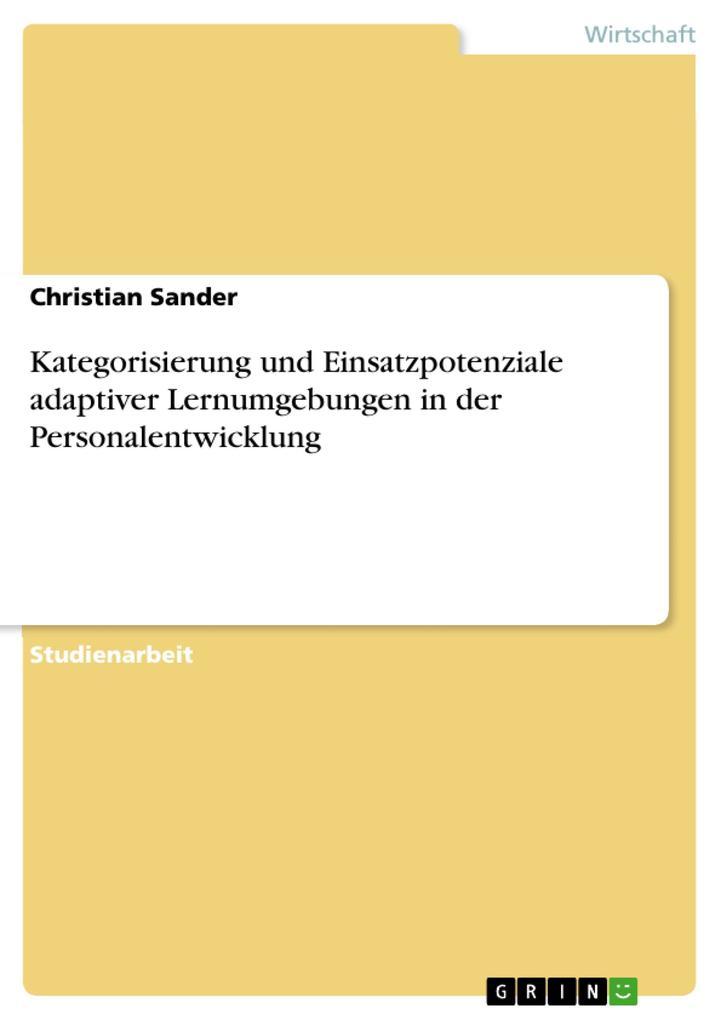 Kategorisierung und Einsatzpotenziale adaptiver Lernumgebungen in der Personalentwicklung als eBook pdf