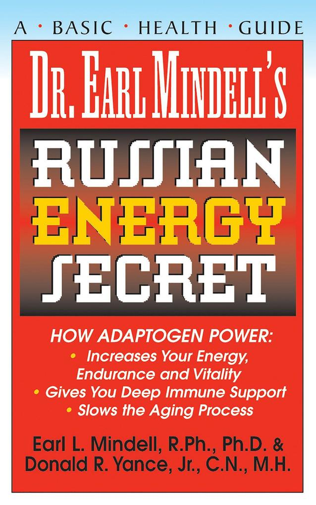 Dr. Earl Mindell's Russian Energy Secret als Taschenbuch