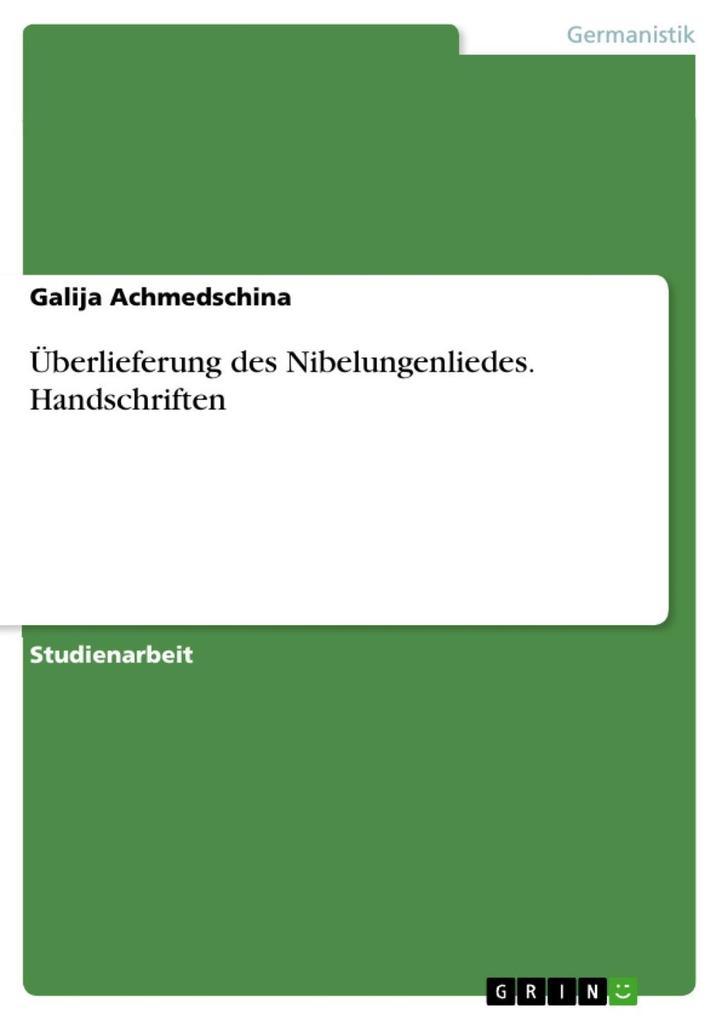 Überlieferung des Nibelungenliedes. Handschriften als eBook epub