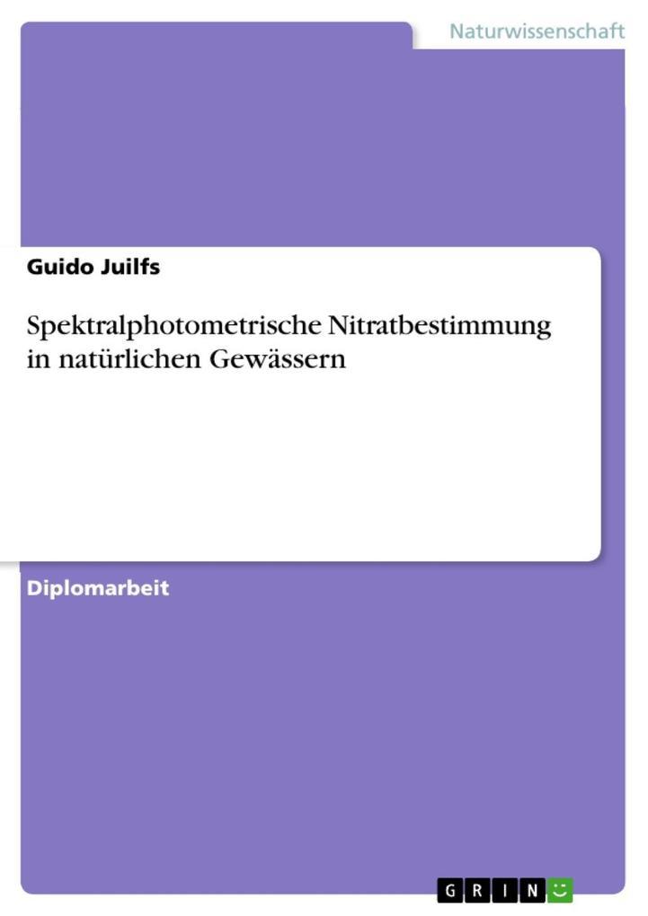 Spektralphotometrische Nitratbestimmung in natürlichen Gewässern als eBook epub