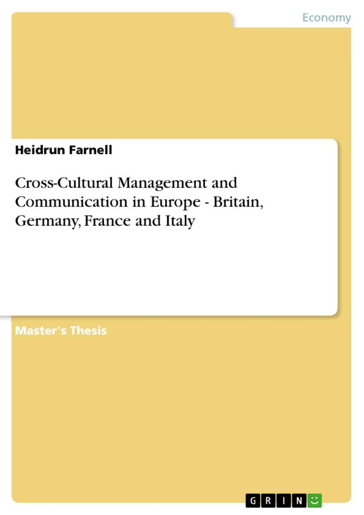 Cross-Cultural Management and Communication in Europe - Britain, Germany, France and Italy als eBook pdf