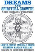 Dreams and Spiritual Growth: A Christian Approach to Dreamwork: With More Than 35 Dreamwork Techniques