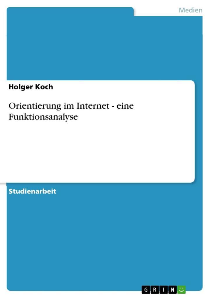 Orientierung im Internet - eine Funktionsanalyse als eBook epub
