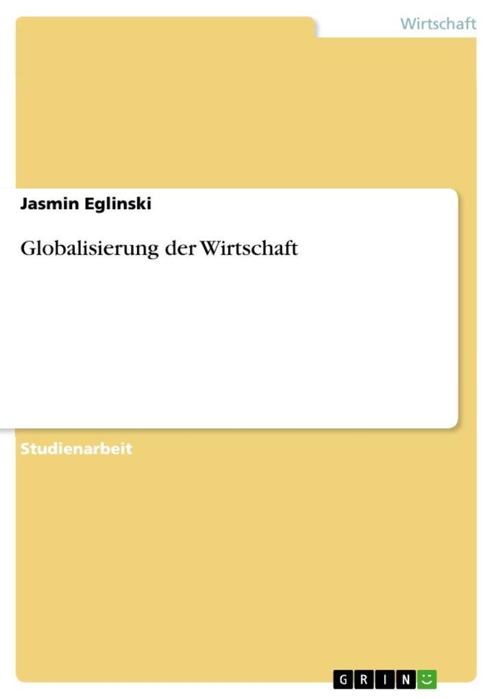 Globalisierung der Wirtschaft als eBook epub