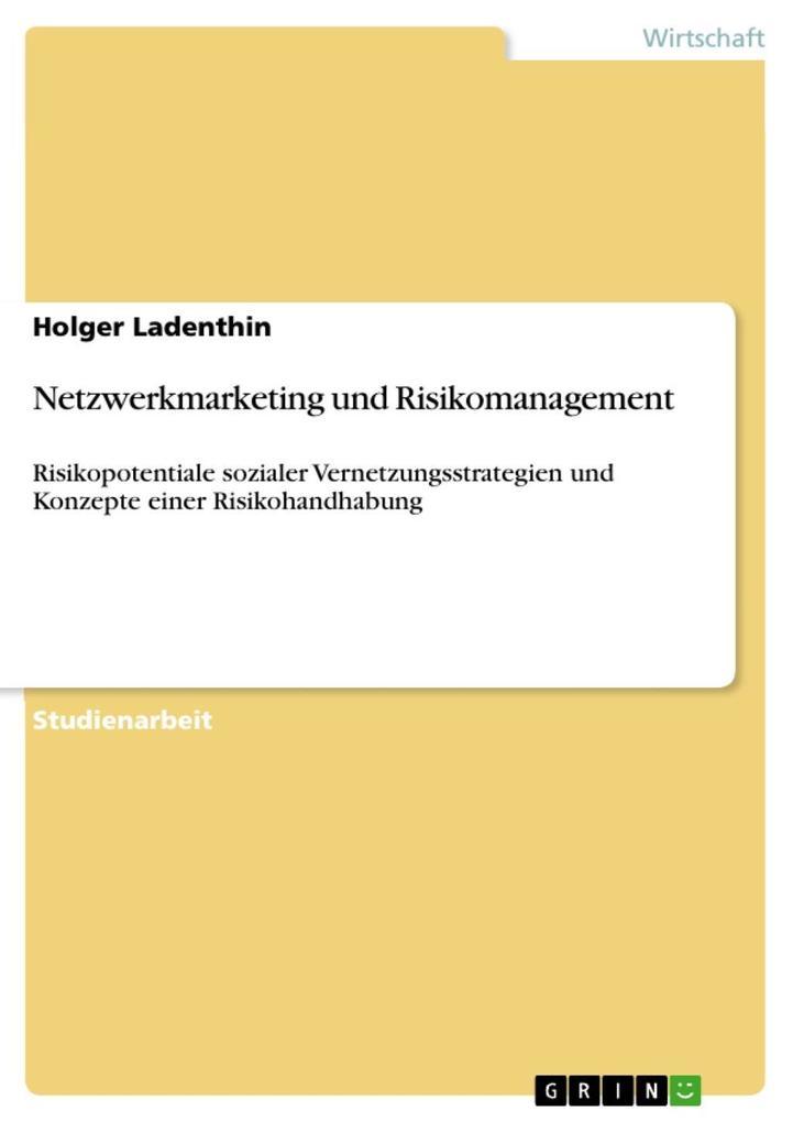 Netzwerkmarketing und Risikomanagement als eBook epub