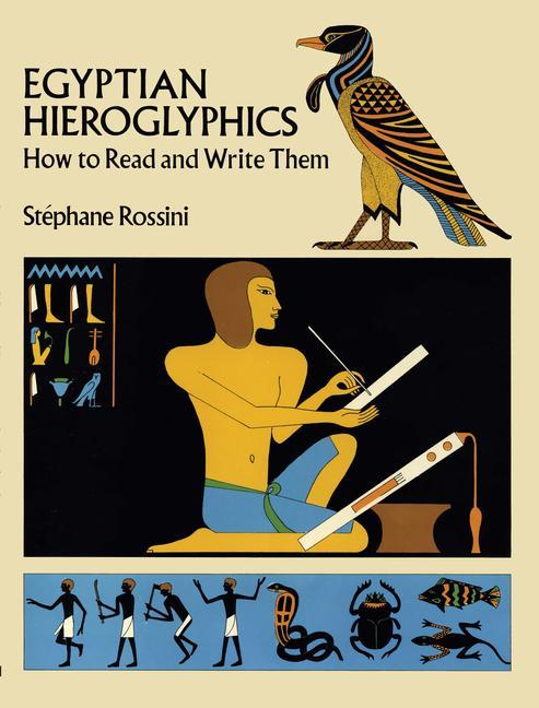 Egyptian Hieroglyphics: How to Read and Write Them als Taschenbuch