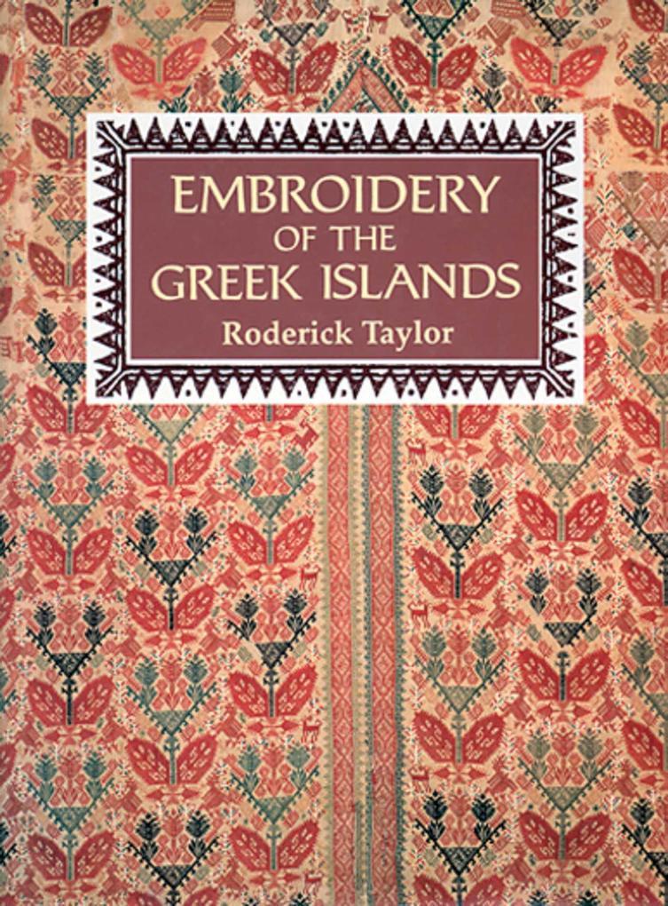 Embroidery of the Greek Islands als Buch (gebunden)