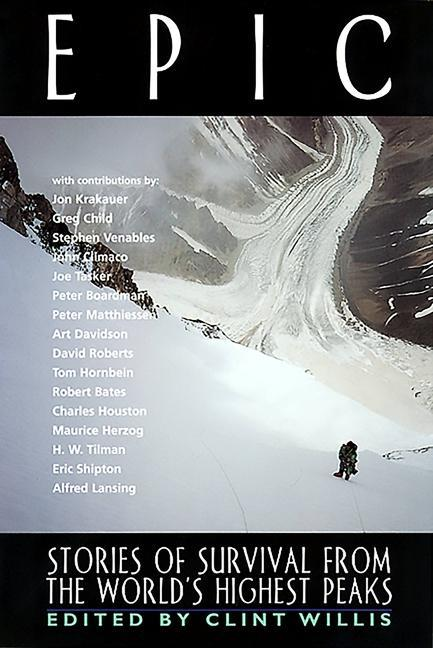 Epic: Stories of Survival from the World's Highest Peaks als Taschenbuch
