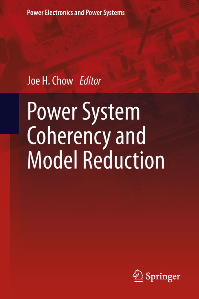 Power System Coherency and Model Reduction als Buch (gebunden)