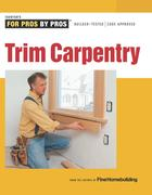 Trim Carpentry