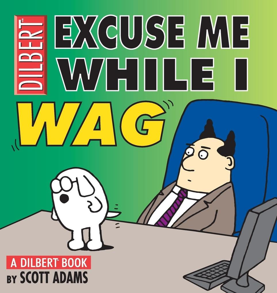 Excuse Me While I Wag als Buch (kartoniert)