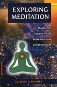 Exploring Meditation