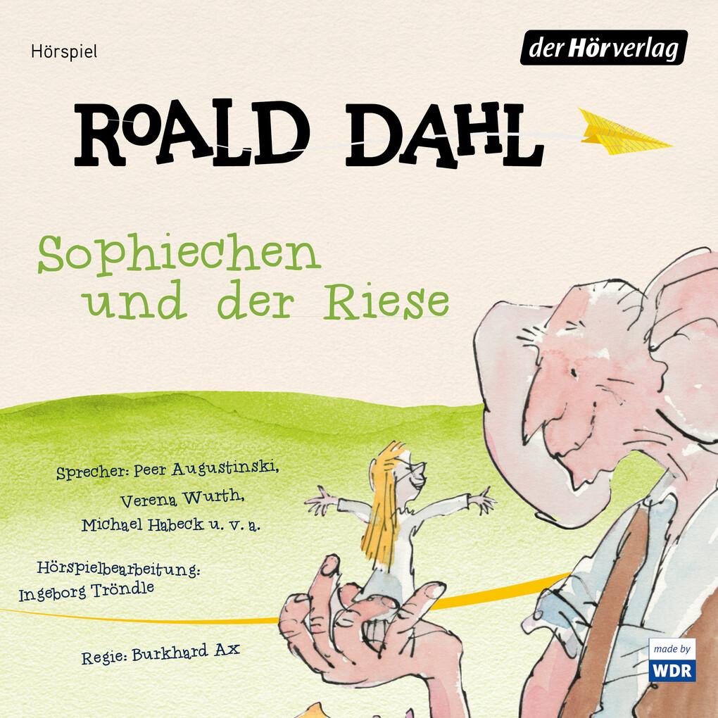 Sophiechen und der Riese als Hörbuch Download