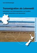 Transmigration als Lebensstil