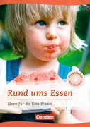Projektarbeit mit Kindern: Rund ums Essen