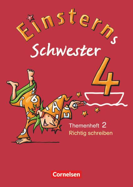 Einsterns Schwester - Sprache und Lesen 4. Schuljahr. Heft 2: Richtig schreiben als Buch (kartoniert)