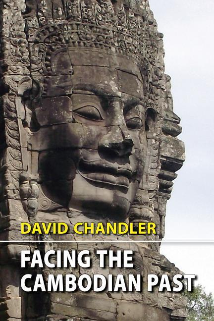 Facing the Cambodian Past: Selected Essays, 1971-1994 als Taschenbuch