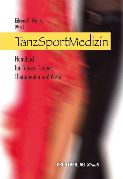 TanzSportMedizin als Buch (gebunden)