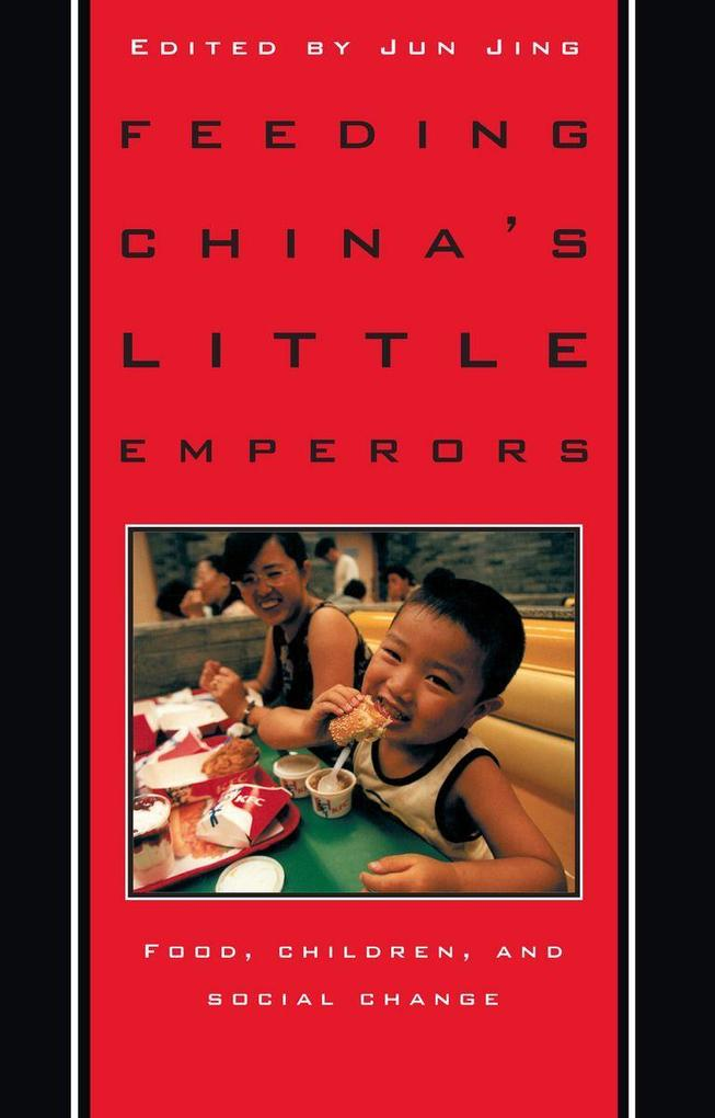 Feeding China's Little Emperors als Taschenbuch