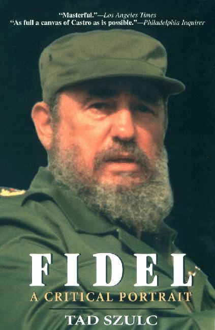 Fidel:: A Critical Portrait als Taschenbuch