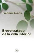 Breve Tratado de la Vida Interior = Brief Treatment of the Inner Life