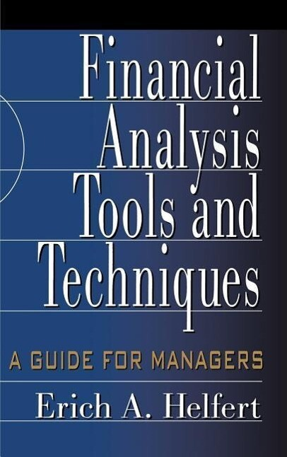 Financial Analysis Tools and Techniques: A Guide for Managers als Buch (gebunden)