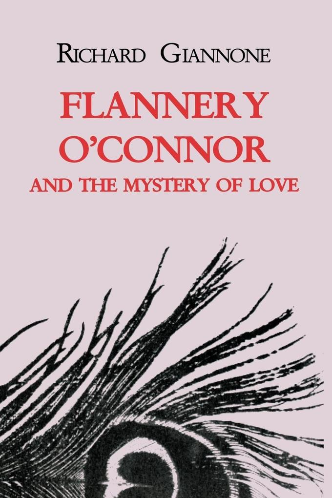 Flannery O'Connor and the Mystery of Love als Buch (kartoniert)
