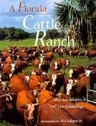 A Florida Cattle Ranch