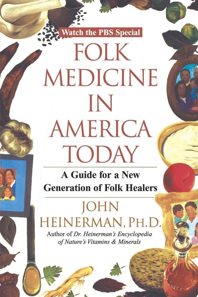 Folk Medicine in America Today als Taschenbuch