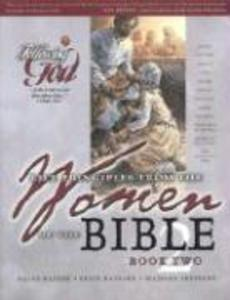 Learning Life Principles from the Women of the Bible: Book Two als Taschenbuch