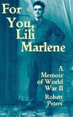 For You, Lili Marlene: A Memoir of World War II als Taschenbuch