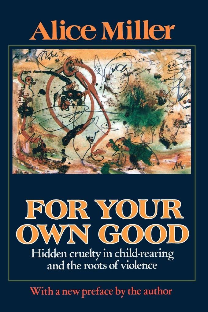 For Your Own Good als Taschenbuch